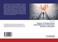 Bookcover of Impact of Government Expenditures on Economic Growth in Rwanda