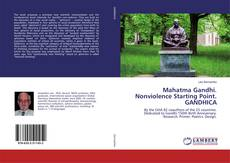 Bookcover of Mahatma Gandhi. Nonviolence Starting Point. GANDHICA