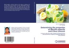 Bookcover of Determining the properties of Mentha piperita and Citrus sinensis