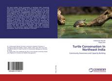 Bookcover of Turtle Conservation In Northeast India