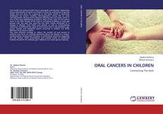 Bookcover of ORAL CANCERS IN CHILDREN