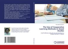 Copertina di The Use of Cooperative Learning Methods in Social Studies
