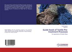 Bookcover of Guide book of Textile Pre-treatment Processes