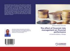 Buchcover von The effect of financial risks management on financial performance