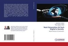 Bookcover of Next Generation Hi-Tech Digital e-Society