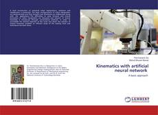 Bookcover of Kinematics with artificial neural network