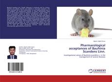 Bookcover of Pharmacological acceptances of Bauhinia Scandens Linn.