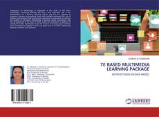 Bookcover of 7E BASED MULTIMEDIA LEARNING PACKAGE