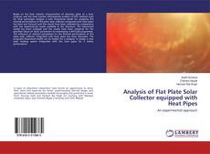 Bookcover of Analysis of Flat Plate Solar Collector equipped with Heat Pipes