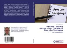 Bookcover of Cognitive Linguistic Approaches to Teaching L2 Figurative Vocabulary