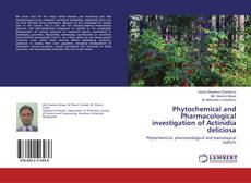 Couverture de Phytochemical and Pharmacological investigation of Actinidia deliciosa