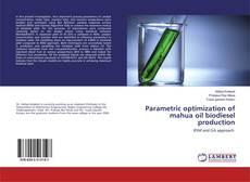 Обложка Parametric optimization of mahua oil biodiesel production