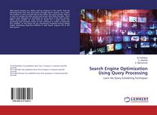 Bookcover of Search Engine Optimization Using Query Processing