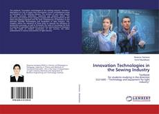 Bookcover of Innovation Technologies in the Sewing Industry
