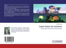 Bookcover of Super States for rotations
