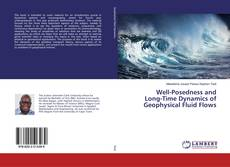 Bookcover of Well-Posedness and Long-Time Dynamics of Geophysical Fluid Flows