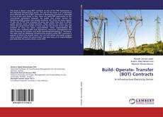 Bookcover of Build- Operate- Transfer (BOT) Contracts