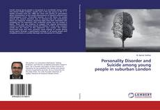 Bookcover of Personality Disorder and Suicide among young people in suburban London