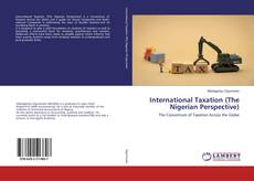 Bookcover of International Taxation (The Nigerian Perspective)