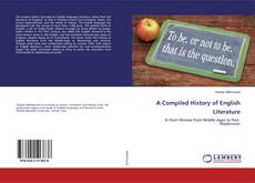 Bookcover of A Compiled History of English Literature