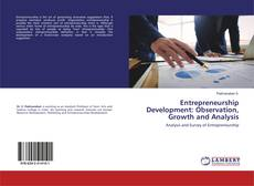 Bookcover of Entrepreneurship Development: Observation, Growth and Analysis