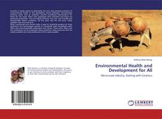 Bookcover of Environmental Health and Development for All