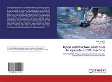Buchcover von Open architecture controller to operate a CNC machine