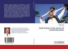 Copertina di Arab family in the mirror of multiculturalism