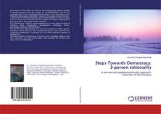 Bookcover of Steps Towards Democracy: 3-person rationality
