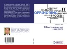 Bookcover of Offshore services and equipments