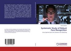 Bookcover of Systematic Study of Robust Face Recognition