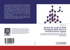 Buchcover von Studies On Cu(II) & Ni(II) Complexes With Some N And N,O Donor Ligand