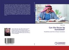 Bookcover of Can the Koran be translated?