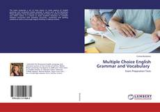 Multiple Choice English Grammar and Vocabulary的封面