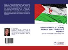 Borítókép a  People without a Country Sahrawi Arab Democratic Republic - hoz