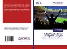 Copertina di Futbol Taraftarlarının Saldırganlık Düzeyleri