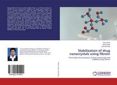 Capa do livro de Stabilization of drug nanocrystals using fibroin