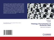 Bookcover of Tribology Characteristics of Austenitic Steel
