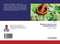 Обложка Pharmacognosy and Phytochemistry I