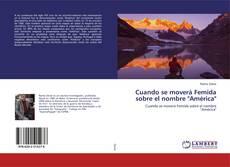 "Copertina di Cuando se moverá Femida sobre el nombre ""América"""