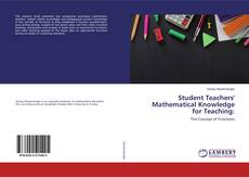Bookcover of Student Teachers' Mathematical Knowledge for Teaching: