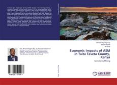 Buchcover von Economic Impacts of ASM in Taita Taveta County, Kenya