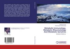 Buchcover von Metabolic Immunology, Metabolic Rheumatology And Metabolic Geriatrics