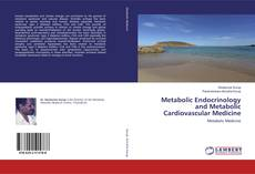 Bookcover of Metabolic Endocrinology and Metabolic Cardiovascular Medicine
