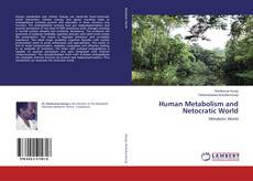 Bookcover of Human Metabolism and Netocratic World