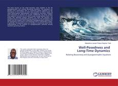 Bookcover of Well-Posedness and Long-Time Dynamics