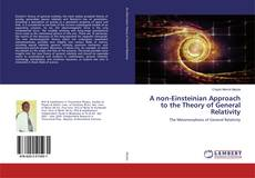 Buchcover von A non-Einsteinian Approach to the Theory of General Relativity