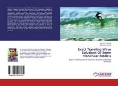 Portada del libro de Exact Traveling Wave Solutions Of Some Nonlinear Models