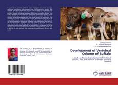 Couverture de Development of Vertebral Column of Buffalo