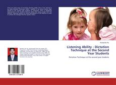 Bookcover of Listening Ability - Dictation Technique at the Second Year Students